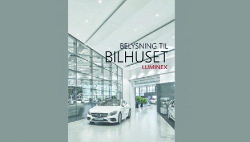 Belysning til bilhuset - Luminex